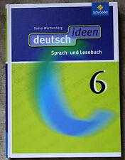 Deutsch ideen 6. Schülerband. Gebundene Ausgabe von 2014! Baden-Württemberg