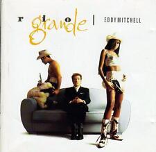 CD audio.../...EDDY MITCHELL.../...RIO GRANDE......