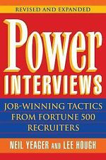 Power Interviews: Job-Winning Tactics from Fortune 500 Recruiters, Revised and E