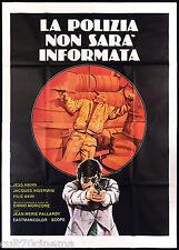 LA POLIZIA NON SARA' INFORMATA MANIFESTO CINEMA 1975 LE RICAIN MOVIE POSTER 4F