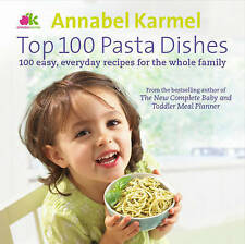 Top 100 Pasta Dishes (Hardcover), Karmel, Annabel, 9780091937720