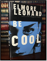 Be Cool SIGNED✎ by ELMORE LEONARD Hardback 1st Edition First Printing Get Shorty