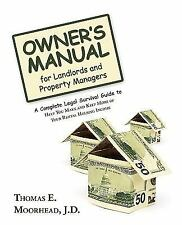 Owner's Manual for Landlords and Property Managers : A Complete Legal...