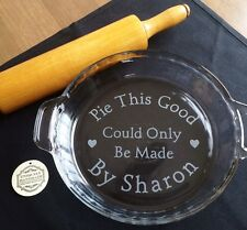 Etched Glass Pie Plate Pie This Good Could Only Be Made By Personalized Custom