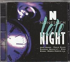 Nonesuch Night Life (1995) John Adams, Philip Glass, Kronos Quartet, Don .. [CD]