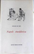 GIOVANNI DE CARO NAPOLI ANEDDOTICA ARTURO BERISIO 1969
