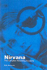 NIRVANA: THE RECORDING SESSIONS., Jovanovic, Rob., Used; Very Good Book
