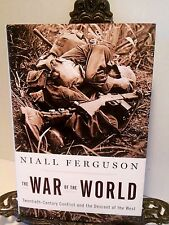 War of the World WWII Niall Ferguson Why Such Violent Shift Global Power East