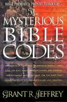 The Mysterious Bible Codes - Paperback By Jeffrey, Grant R. - GOOD