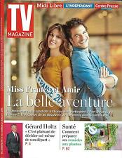 TV MAGAZINE N°22373 17/07/2016  MISS FRANCE (MITTENAERE) & AMIR HADDAD/ HOLTZ
