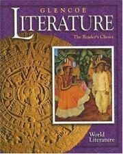 Glencoe Literature : The Reader's Choice - World Literature by McGraw-Hill Edito