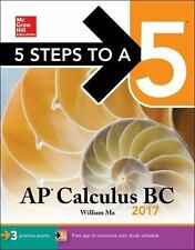5 STEPS TO A 5 AP CALCULUS BC 2017 - MA, WILLIAM - NEW PAPERBACK BOOK