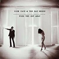 "Nick Cave and The Bad Seeds - Push The Sky Away (NEW 12"" VINYL LP)"