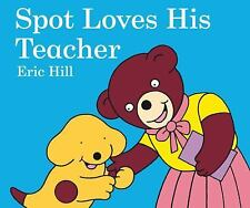 ***NEW***Spot Loves His Teacher