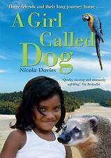 A Girl Called Dog. by Nicola Davies