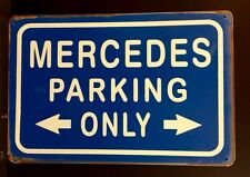 Mercedes Parking Only Metal Sign / Vintage Garage Wall Decor (30 x 20cm)