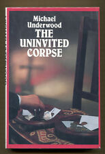 THE UNINVITED CORPSE by Michael Underwood - 1987 1st US Ed. in DJ - Review Copy