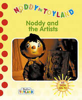 Noddy and the Artists (Noddy in Toyland), Blyton, Enid, Good Book