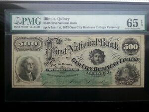 1873 $500 First National bank  Illinois, Quincy  PMG 65 Gem Uncirculated EPQ
