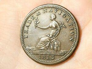 1813 TRADE & NAVIGATION Copper Preferred to Paper Halfpenny Token Condor  #TT139