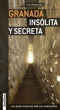 Granada Insolita y Secreta by Cesar Requesens (2016, Paperback)