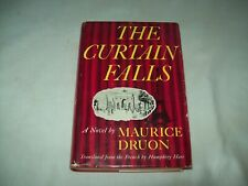 The curtain falls  by Maurice Druon   HC/ DJ 1959
