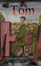 Tom by Christie Moore (2012, Paperback)