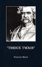 Thrice Twain by Pamela Mant (2006, Paperback)