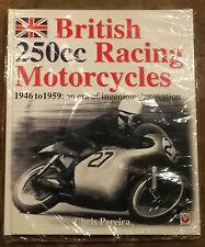 British 250cc RACING MOTO IN THE ANNI 50 di Chris PEREIRA