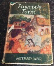Pineapple Farm. Rosemary Weir. Illustrated By Hugh Marshall. Max Parrish.