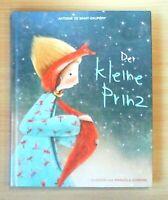 Der kleine Prinz - Antoine de Saint-Exupèry (2018, Gebunden)  (Ungelesen!)
