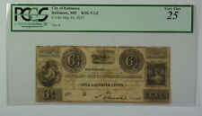 May 16th 1837 6 1/4 Cent Obsolete Currency Baltimore MD PCGS VG-25 KSG 5.1.2 (B)