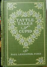 Tattle Tales of Cupid 1898 by Paul Leicester Ford