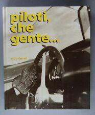 Livre Piloti che gente... de Enzo Ferrari