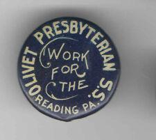 Vintage CHRISTIAN pin PRESBYTERIAN S.S. I Work for Sunday School READING Pa.