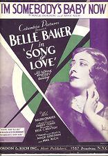 """SONG OF LOVE Sheet Music """"I'm Somebody's Baby Now"""" Belle Baker"""