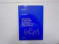 Advances in Polymer Materials for Medicine and Hygiene by Jacek Dutkiewicz(2000)
