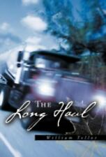 The Long Haul (Hardback or Cased Book)