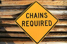 """""""CHAINS REQUIRED"""" Authentic North Idaho Street Sign - 30"""" X 30"""" - D.O.T. - #4"""