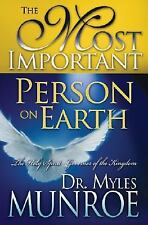 The Most Important Person on Earth : The Holy Spirit, the Heavenly Governor