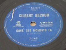 GILBERT BECAUD 1962 Dans ces moments la/Et Maintenant RARE! 78 RPM BRAZIL Bresil