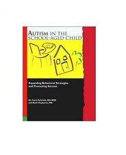 Autism in the School-Aged Child : Expanding Behavioral Strategies