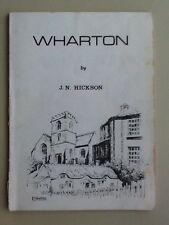 WHARTON BY J N HICKSON (FARNWORTH WRITERS) 1982 CHESHIRE -VERY RARE -ACCEPTABLE