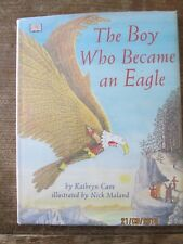 The Boy Who Became an Eagle by Kathryn Cave (Hardback, 2000)