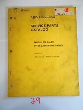 NEW HOLLAND SERVICE PARTS CATALOG MODEL 277 BALER P.T.O. AND ENGINE DRIVEN