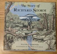 THE STORY OF RICHARD STORM Walter Edmonds 1ST EDITION HCDJ 1974 ex libr.