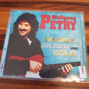 WOLFGANG PETRY: Bronze, Silber Und Gold    > VG+ (CD)
