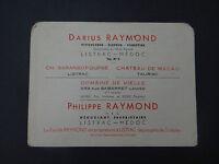 RARE ANCIENNE CARTE DE VISITE DARIUS RAYMOND LISTRAC MEDOC VIN BORDEAUX TAURIAC