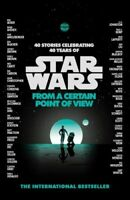 STAR WARS: FROM A CERTAIN POINT OF VIEW NOVATO VARIOUS AUTHORS