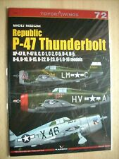 REPUBLIC P-47 THUNDERBOLT XP-47, B, C, D, G KAGERO TOPDRAWINGS 72